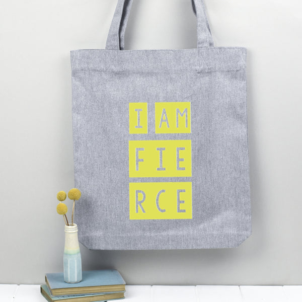 I am Fierce tote bag