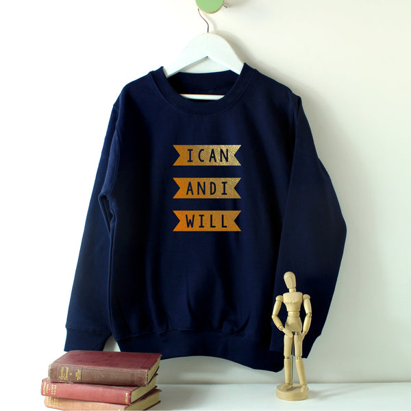 I can and I will - children's sweatshirt in gold