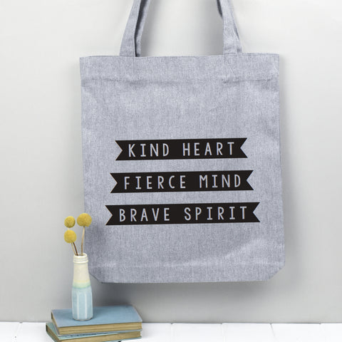 'Kind Heart, Fierce Mind, Brave Spirit' tote bag