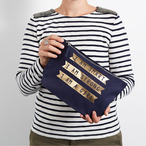 I am Smart, I am Strong, I am a Girl Make Up Pouch/Accessories Case
