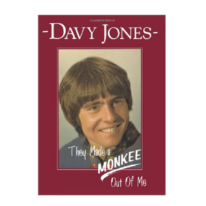 Davy Jones Book- They Made A Monkee Out of Me