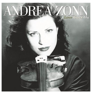 Andrea Zonn CD- Love Goes On