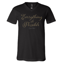 Load image into Gallery viewer, ENATION Everything Is Possible V Neck Tee- (Assorted Colors)