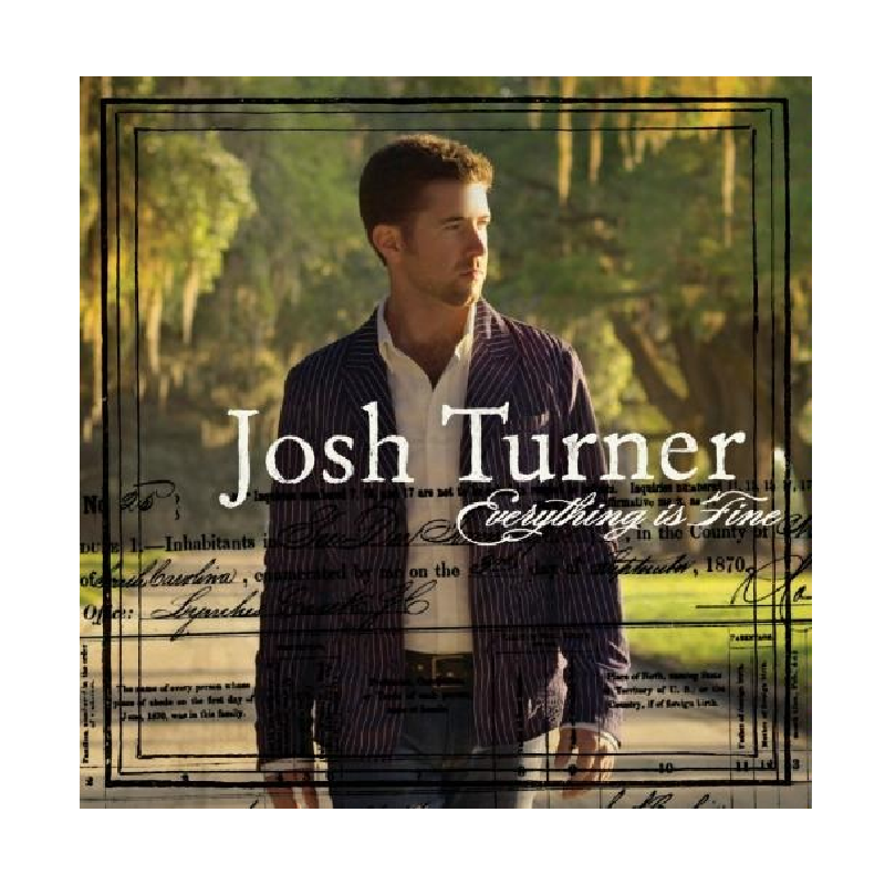 Josh Turner CD- Everything Is Fine