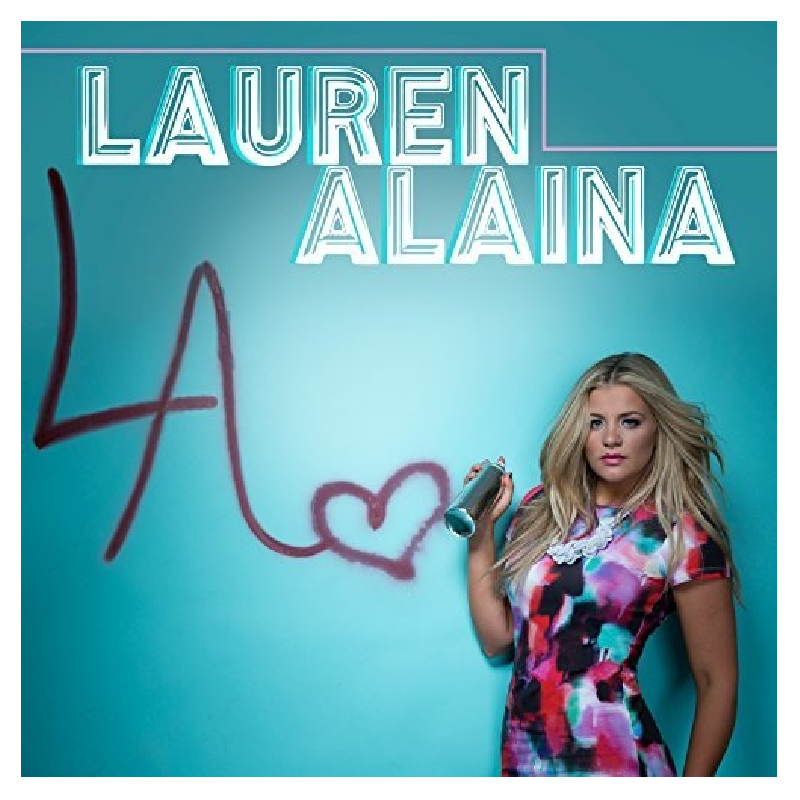 Lauren Alaina Self Titled EP