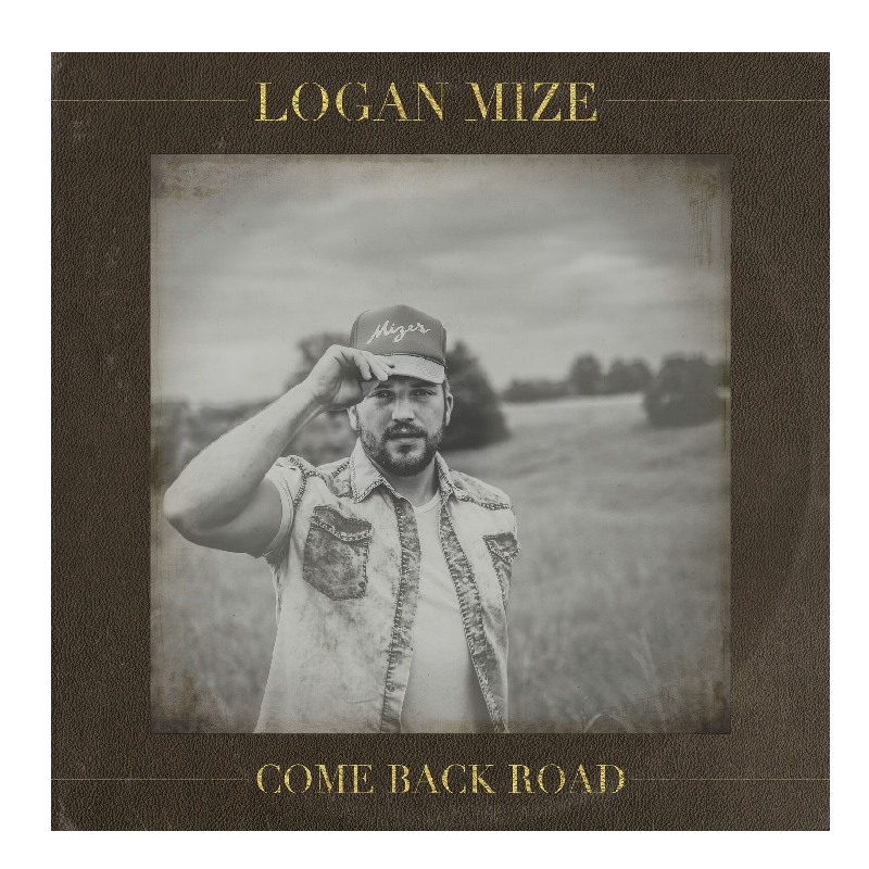 Logan Mize CD- Come Back Road