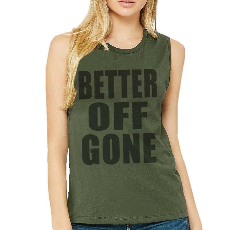 Better Off Gone