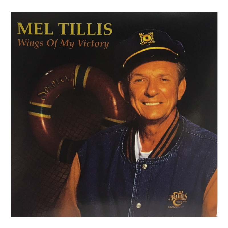 Mel Tillis CD- Wings Of My Victory