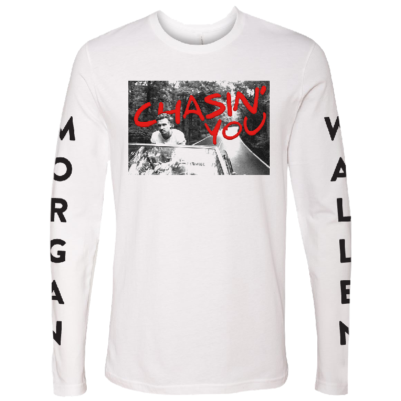 Morgan Wallen Long Sleeve White Tee- Chasin' You