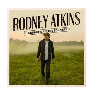 Rodney Atkins CD- Caught Up in the Country