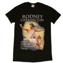 Load image into Gallery viewer, Rodney Carrington Black Tee- Don't Make Me...