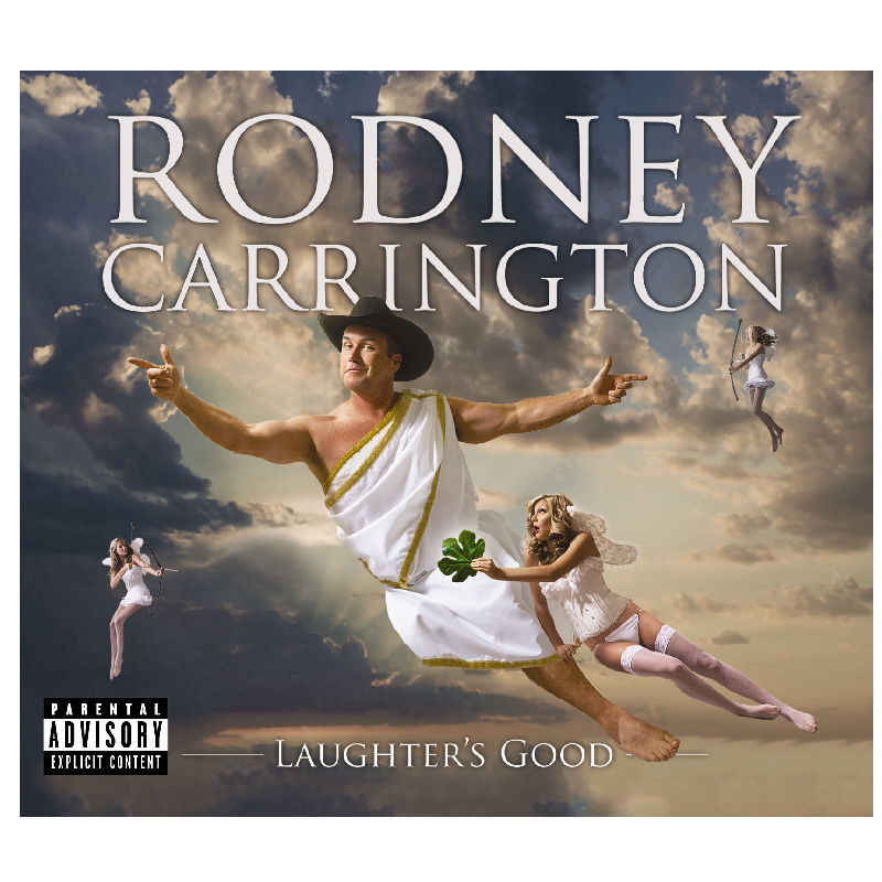 Rodney Carrington CD- Laughter's Good
