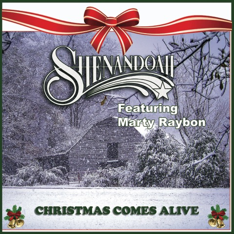 Shenandoah EP- Christmas Comes Alive  featuring Marty Rabon