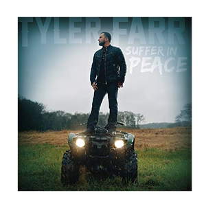 Tyler Farr CD- Suffer In Peace