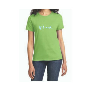 Essential T-Shirt – If I Must...