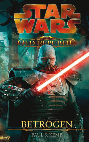 The Old Republic 2: Betrogen - Roman