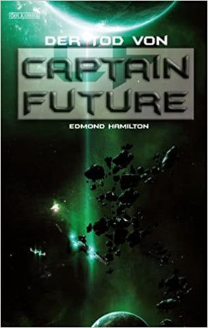 Captain Future 22 - Der Tod von Captain Future