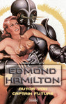Edmond Hamilton  Autor von Captain Future