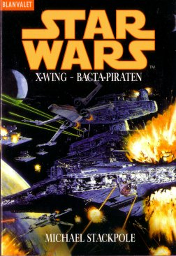 X-Wing - Die Bacta-Piraten - Roman