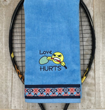 Load image into Gallery viewer, Love Hurts Tennis Towel
