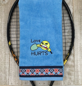Love Hurts Tennis Towel