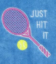 Load image into Gallery viewer, Just Hit it Embroidered Tennis Towel