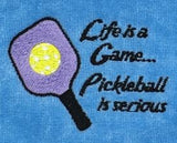 "Embroidered ""Pickleball is Serious"" Tennis Towel"