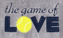 Load image into Gallery viewer, The Game of Love Tennis Tennis Towel