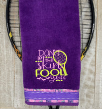 "Load image into Gallery viewer, Embroidered ""Don't Let the Skirt Fool You"" Tennis Towel"