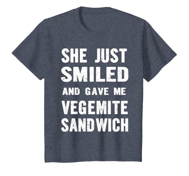 She Just Smiled And Gave Me Vegemite Sandwich Funny T-shirt
