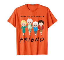 Load image into Gallery viewer, Womens Thank You For-Being A Golden Friend Girls Christmas T-Shirt-135930