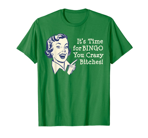 Funny Naughty Retro Time for Bingo Bitches t-shirt