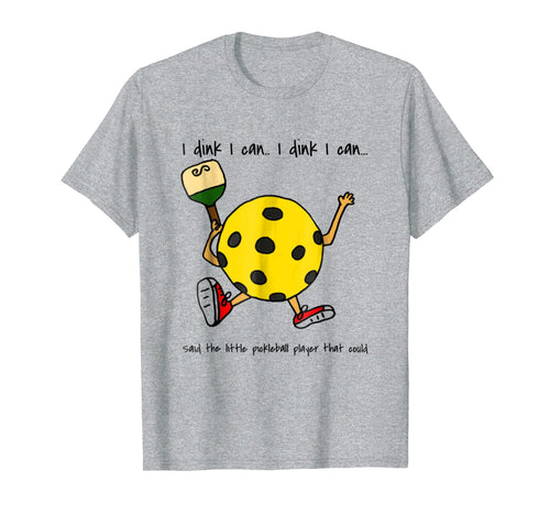 I dink I can funny pickleball shirt