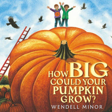 Load image into Gallery viewer, How Big Could Your Pumpkin Grow?