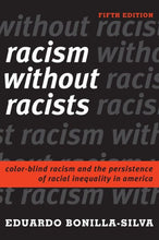 Load image into Gallery viewer, Racism Without Racists: Color-Blind Racism and the Persistence of Racial Inequality in America (5TH ed.)