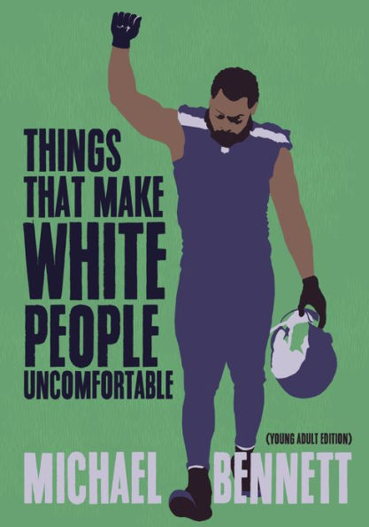 Things That Make White People Uncomfortable: Adapted for Young Adults