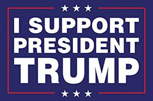 I Support President Trump