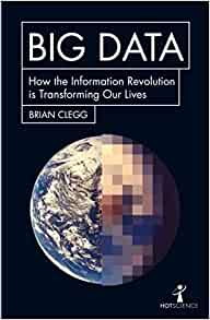 Big Data, Brian Clegg