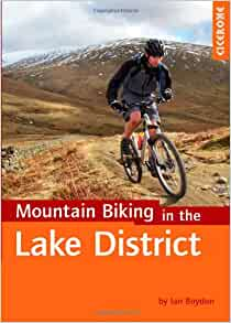 Cicerone Lake District Mountain Biking, Ian Boydon