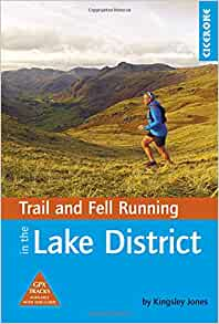 Cicerone Lake District Trail and Fell Running, Kingsley Jones