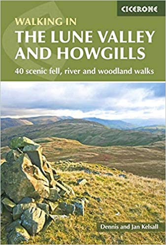 Cicerone Lune Valley and the Howgills Walking Guide