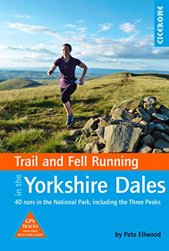 Cicerone Yorkshire Dales Trail and fell Running, Pete Ellwood