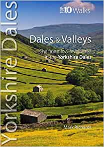 Dales & Valleys: Yorkshire Dales, Mark Richards