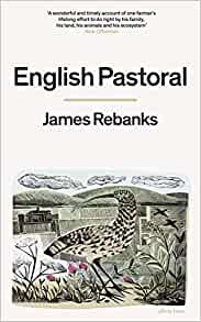 English Pastoral, James Rebanks