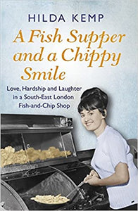 A Fish Supper and a Chippy Smile, Helen Kemp