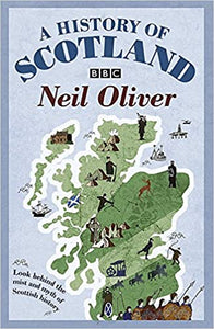 A History of Scotland, Neil Oliver