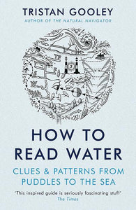 How to Read Water, Tristan Gooley
