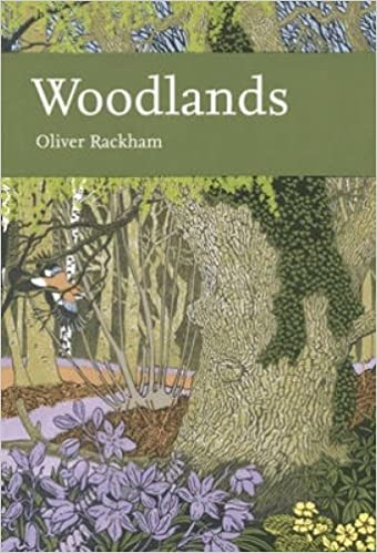 Woodlands (New Naturalist 100), Oliver Rackham