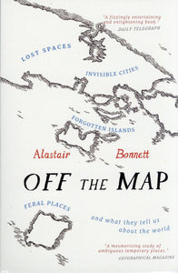 Off the Map, Alastair Bonnett