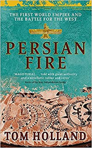Persian Fire, Tom Holland